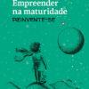 Empreender na maturidade - Mara Sampaio