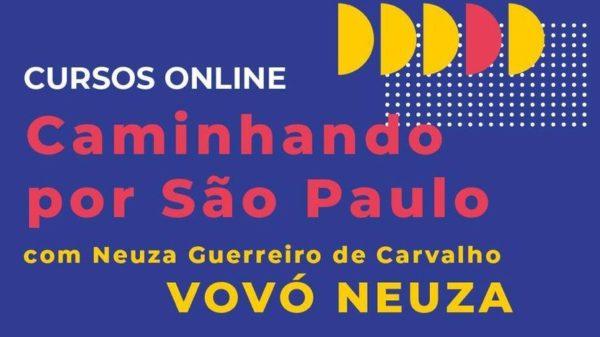 Caminhando por São Paulo - Neuza Guerreiro de Carvalho