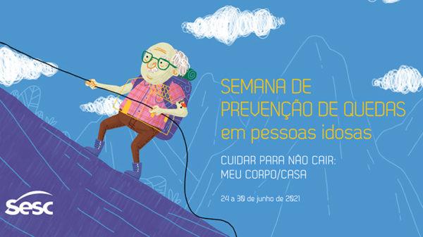 Semana de Prevenção de quedas - Sesc São Paulo