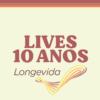 Longevida Consultoria comemora 10 anos